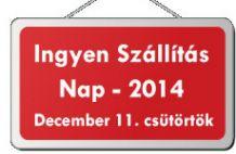 Ingyen szállítás nap - 2014. december 11. csütörtök
